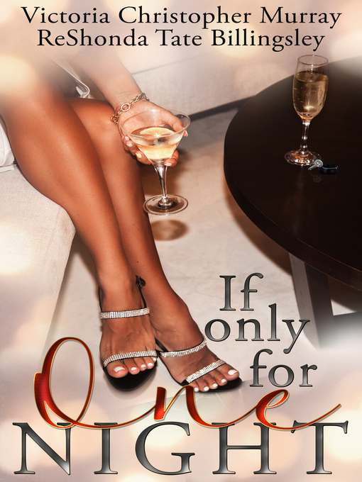 Title details for If Only For One Night by Victoria Christopher Murray - Available
