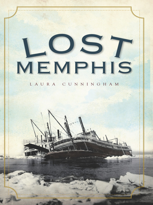 Title details for Lost Memphis by Laura Cunningham - Wait list