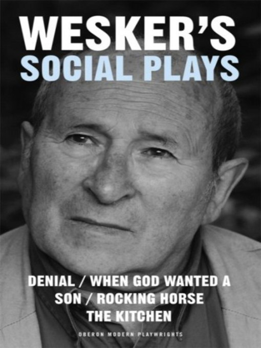 Title details for Wesker's Social Plays by Arnold Wesker - Available