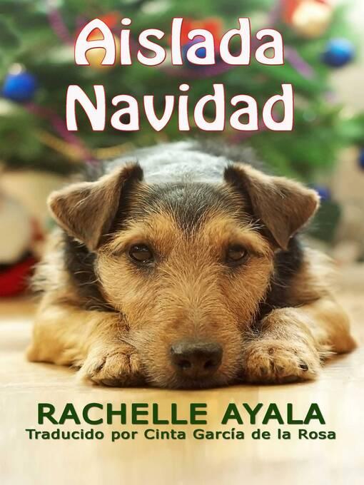 Title details for Aislada Navidad by Rachelle Ayala - Wait list