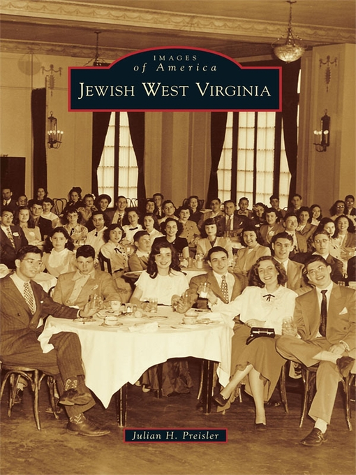 Title details for Jewish West Virginia by Julian H. Preisler - Available