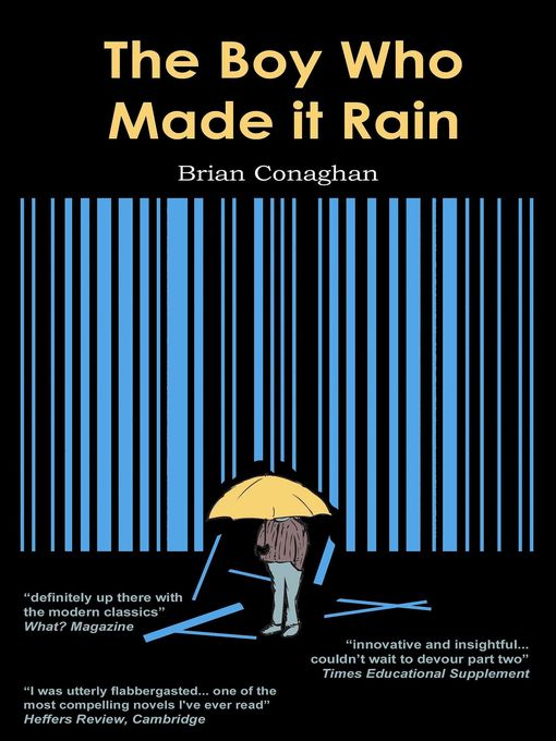 Title details for The Boy Who Made it Rain by Brian Conaghan - Available
