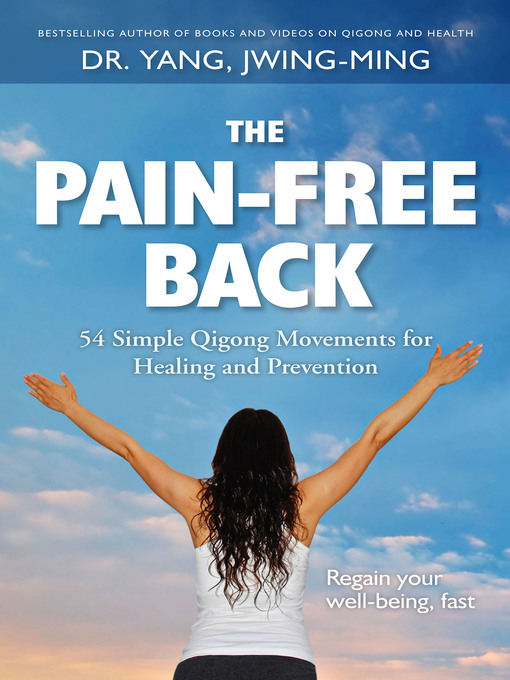 Title details for The Pain-Free Back by Yang, Jwing-Ming - Wait list