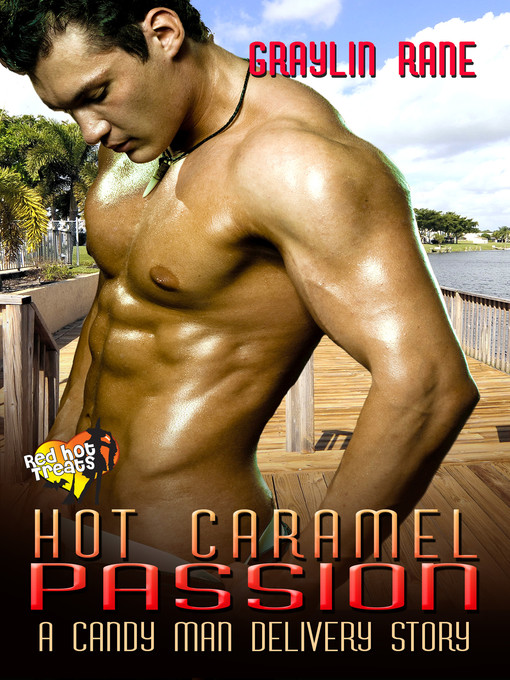 Title details for Hot Caramel Passion by Graylin Rane - Wait list
