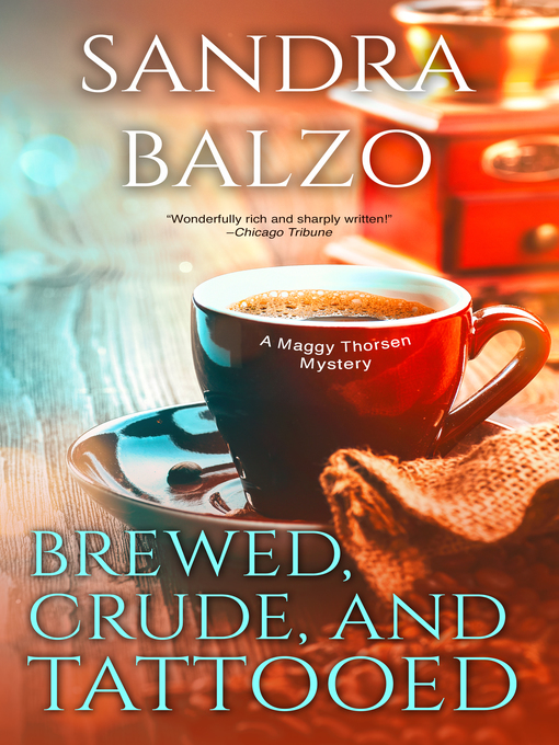 Title details for Brewed, Crude and Tattooed by Sandra Balzo - Wait list