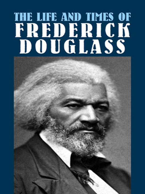 the life struggles and success of frederick douglass