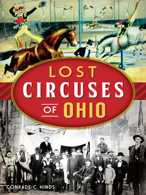 Title details for Lost Circuses of Ohio by Conrade C. Hinds - Available