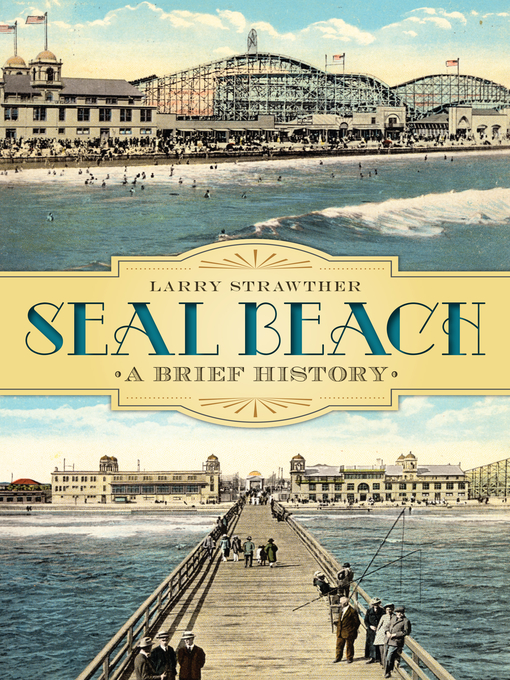 Title details for Seal Beach by Larry Strawther - Available