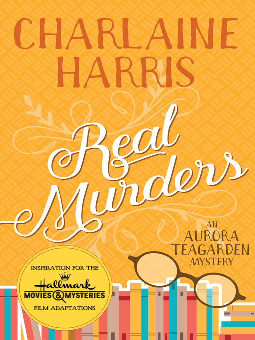Title details for Real Murders by Charlaine Harris - Available