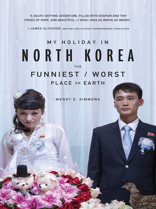 Title details for My Holiday in North Korea by Wendy E. Simmons - Wait list