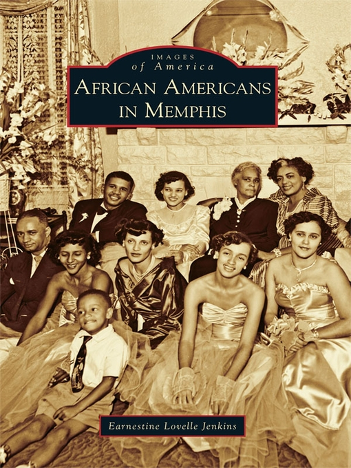 Title details for African Americans in Memphis by Earnestine Lovelle Jenkins - Available