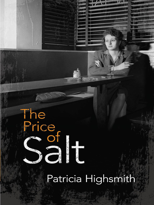 Title details for The Price of Salt by Patricia Highsmith - Wait list