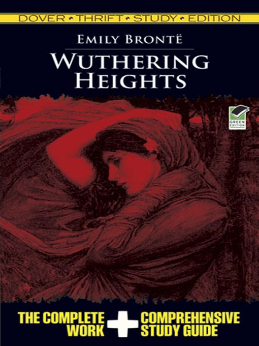 wuthering heights study guide This study guide carries you through heathcliff's life by providing you with chapter summaries, you will explore one of emily brontë most beloved and enduring novels, combining realism and gothic published: peter hain on jul 28, 2013 additional information about wuthering heights study guide.