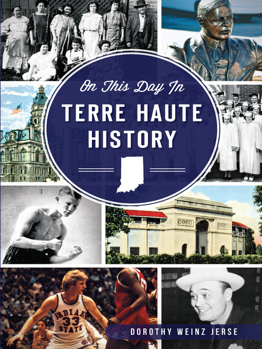 Title details for On This Day in Terre Haute History by Dorothy Weinz Jerse - Wait list