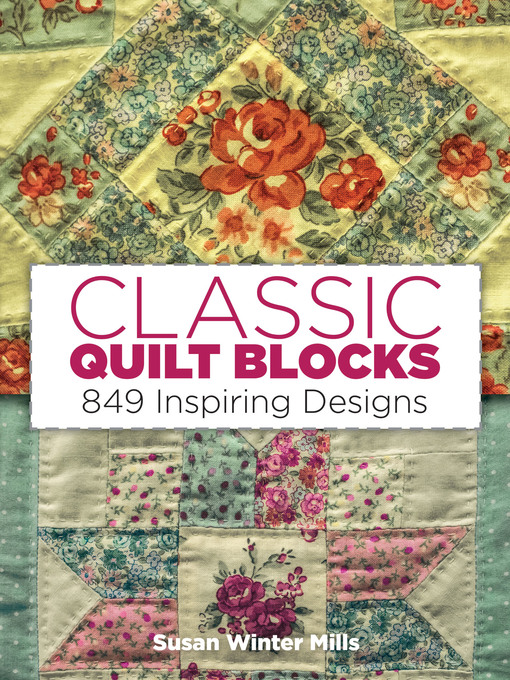 Title details for Classic Quilt Blocks by Susan Winter Mills - Available