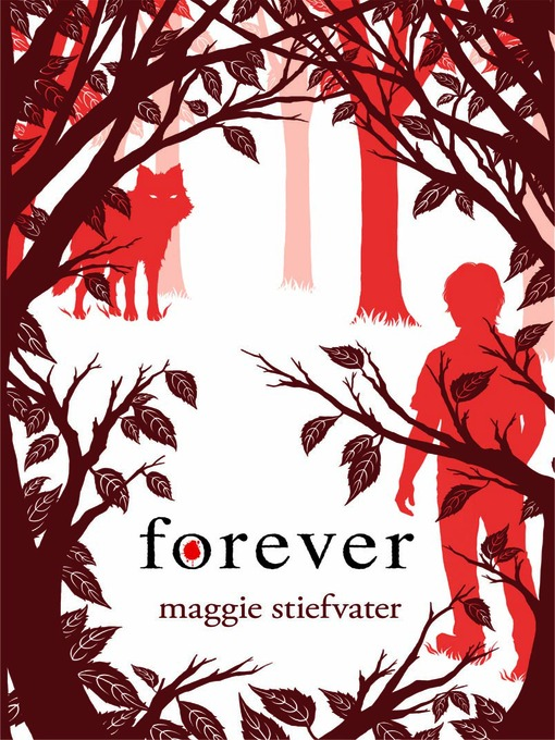 Title details for Forever by Maggie Stiefvater - Available