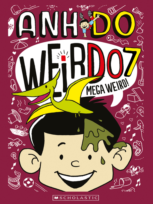 Title details for Mega Weird by Anh Do - Wait list