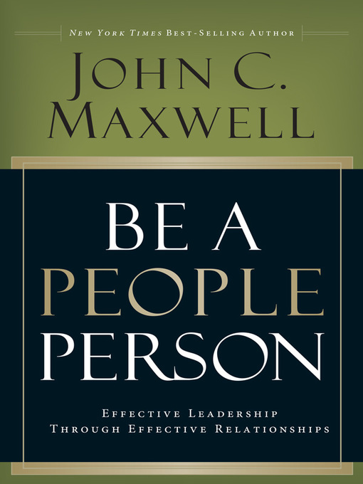 Title details for Be a People Person by John C. Maxwell - Available
