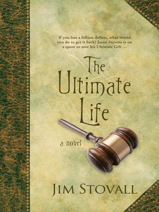 Title details for The Ultimate Life by Jim Stovall - Available