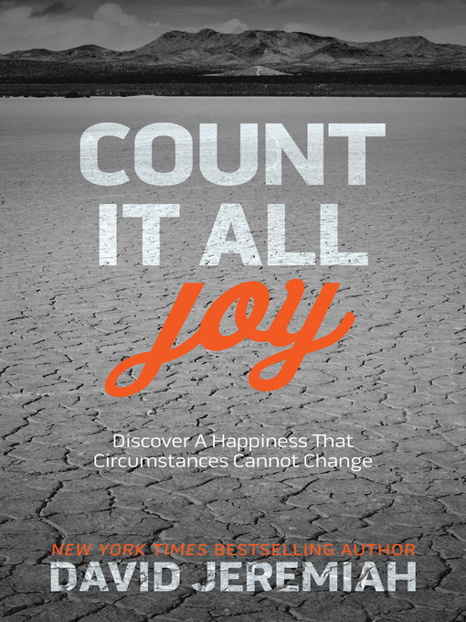 Title details for Count It All Joy by David Jeremiah - Available