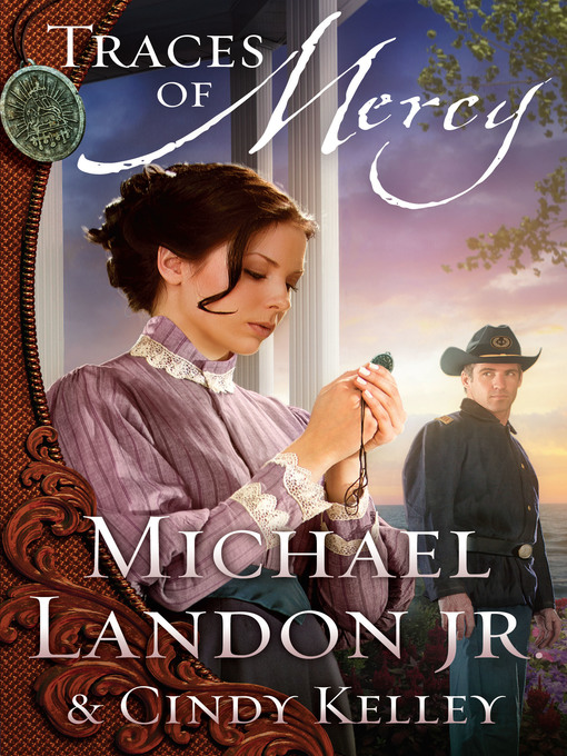 Title details for Traces of Mercy by Michael Landon Jr. - Available