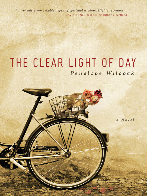 Title details for Clear Light of Day by Penelope Wilcock - Available