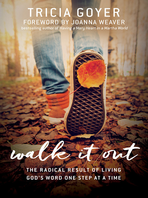 Title details for Walk It Out by Tricia Goyer - Available