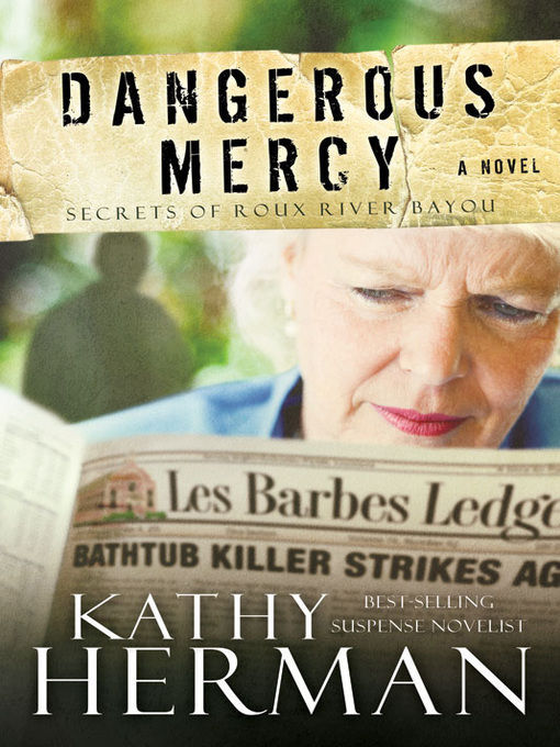 Title details for Dangerous Mercy by Kathy Herman - Available