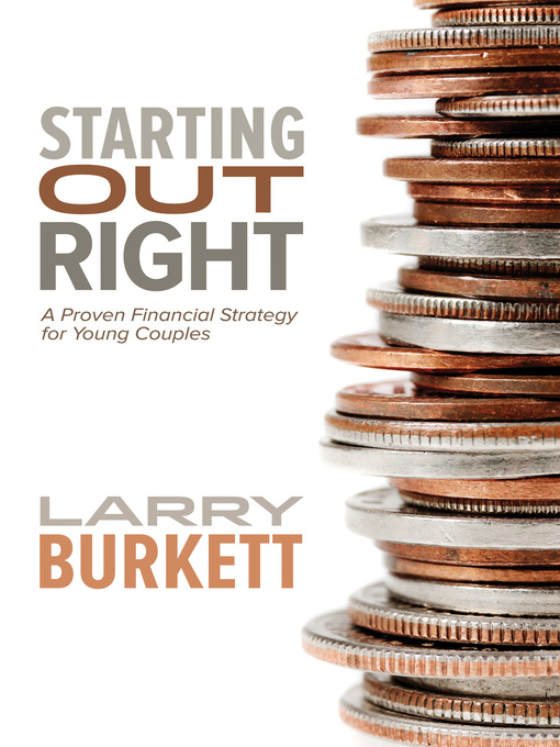 Title details for Starting Out Right by Larry Burkett - Available