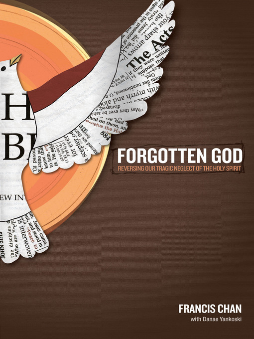 Title details for Forgotten God by Francis Chan - Wait list