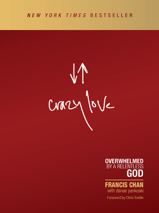 Title details for Crazy Love by Francis Chan - Wait list