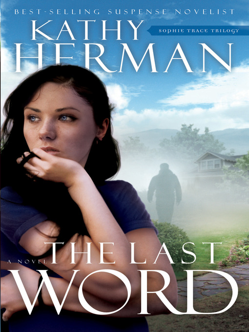 Title details for The Last Word by Kathy Herman - Wait list
