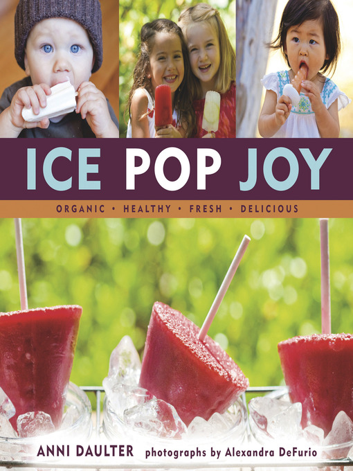 Title details for Ice Pop Joy by Anni Daulter - Available