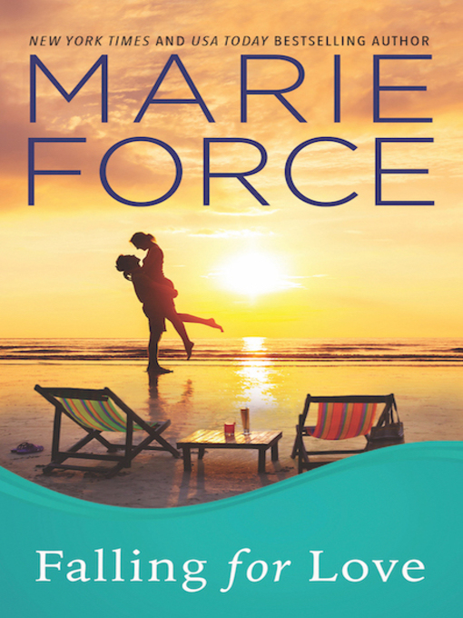 Title details for Falling for Love by Marie Force - Wait list