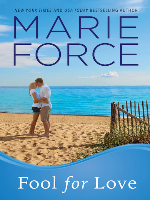 Title details for Fool for Love by Marie Force - Available