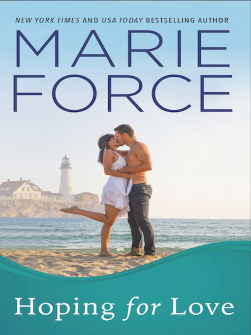 Title details for Hoping for Love by Marie Force - Available