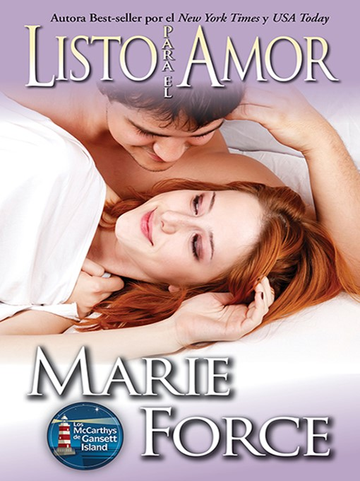 Title details for Listo para el Amor by Marie Force - Available