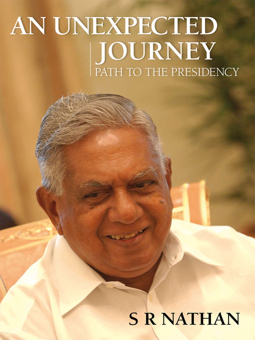 Title details for An Unexpected Journey by S. R. Nathan - Available