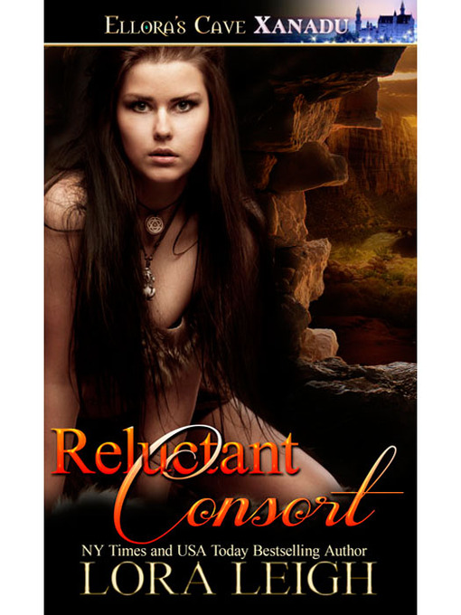 Title details for Reluctant Consort by Lora Leigh - Available