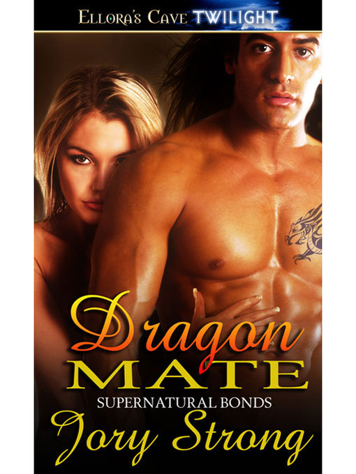 Title details for Dragon Mate by Jory Strong - Wait list