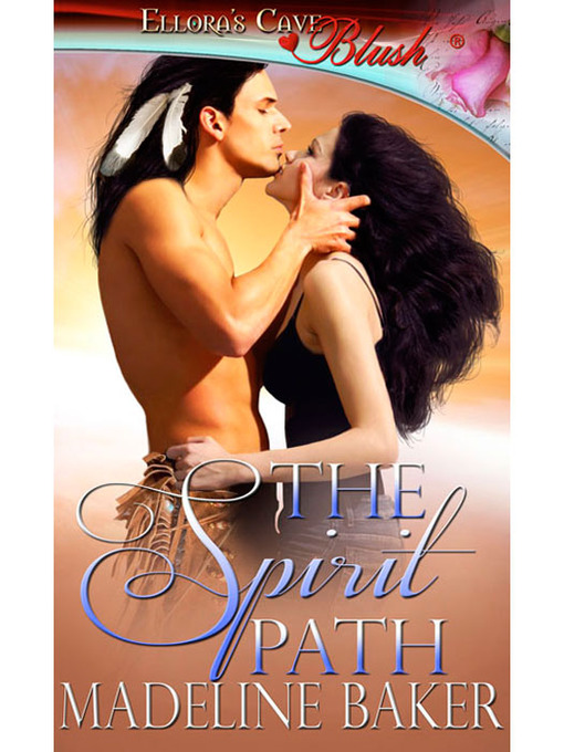 Title details for The Spirit Path by Madeline Baker - Wait list
