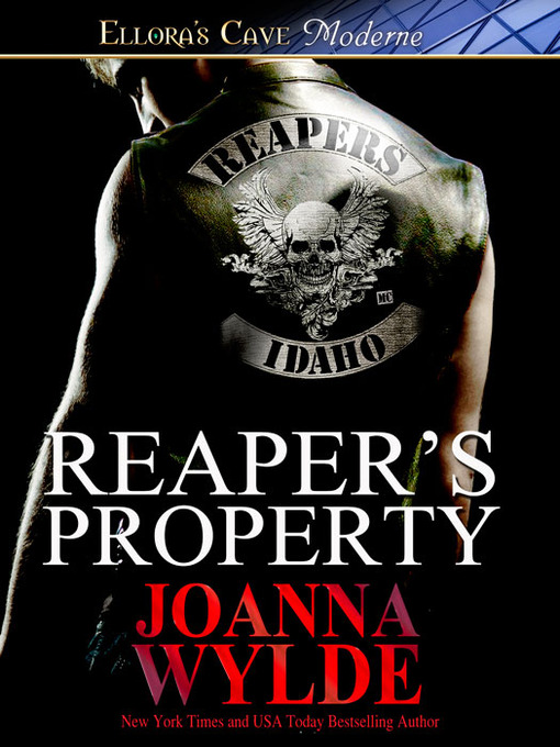 Title details for Reaper's Property by Joanna Wylde - Available