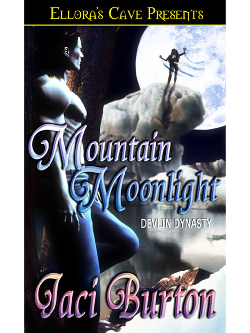 Title details for Mountain Moonlight by Jaci Burton - Available