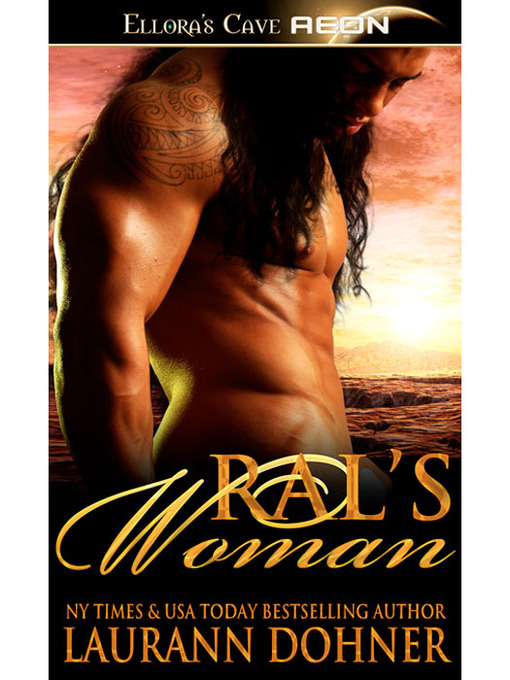 Title details for Ral's Woman by Laurann Dohner - Available