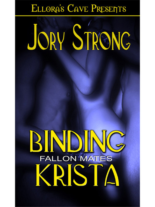 Title details for Binding Krista by Jory Strong - Wait list