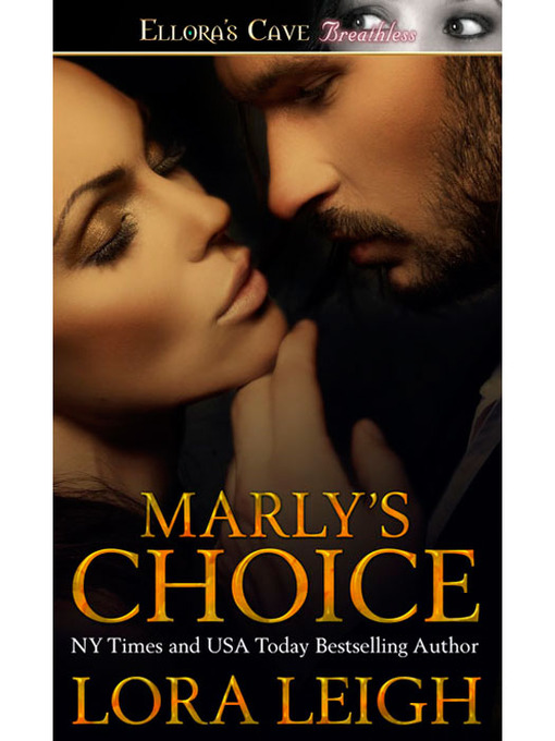 Title details for Marly's Choice by Lora Leigh - Available