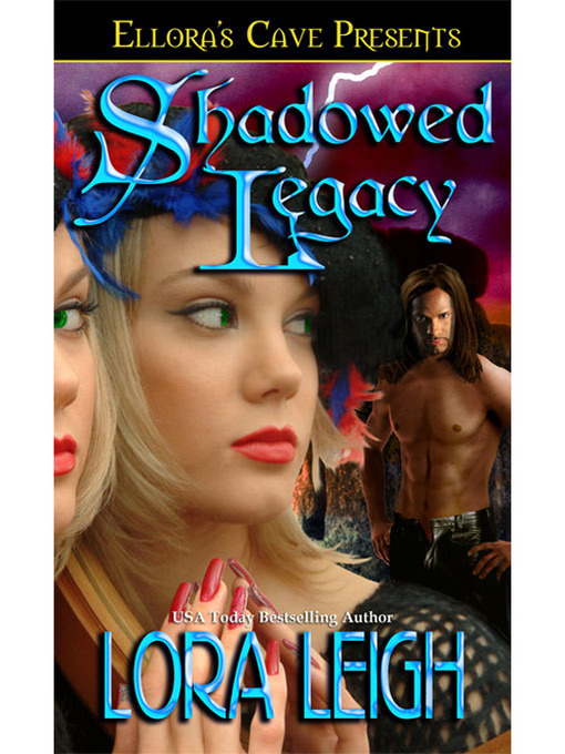 Title details for Shadowed Legacy by Lora Leigh - Available
