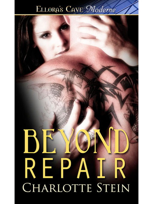 Title details for Beyond Repair by Charlotte Stein - Available