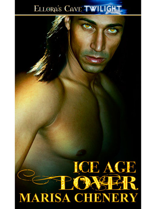 Title details for Ice Age Lover by Marisa Chenery - Available