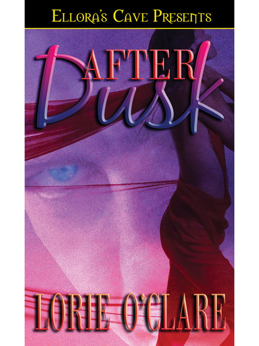 Title details for After Dusk by Lorie O'Clare - Available